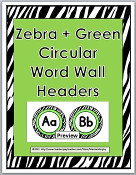 Zebra Theme Classroom Decor - with Green - Word Wall Headers