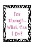 Zebra I'm Through What Can I Do