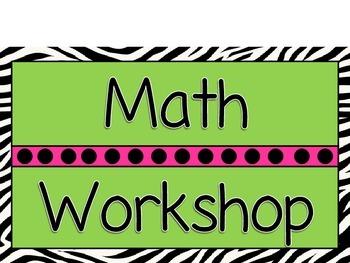Zebra Math Workshop rotation posters