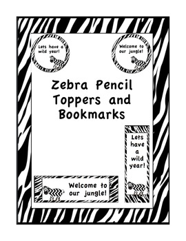 Zebra Pencil Toppers and Bookmarks