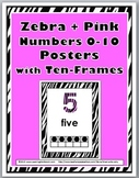 Zebra Theme Classroom Decor with Pink - Ten Frame Number Posters 1-10