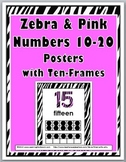 Zebra Theme Classroom Decor with Pink - Ten Frame Number Posters 11-20