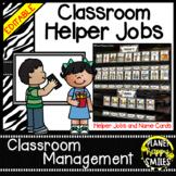 Classroom Helper Jobs (EDITABLE) ~ Zebra Print