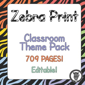 Classroom Theme Decor / Organization - Mega Bundle (Editable) Colorful Zebra