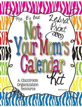 Zebra Print Not Your Mom's Calendar Kit - 7 Complete Sets