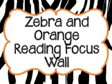 Zebra Reading Focus Wall- Journeys Based