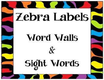 Zebra Sight Word & Word Wall Labels