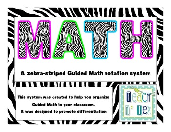 Zebra Striped Guided Math Rotation System