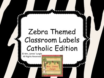 Zebra Themed Classroom Labels Catholic School Edition