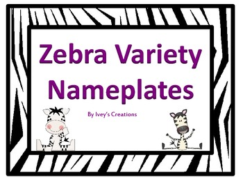Zebra Variety Multicolored Nameplates