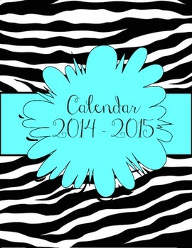 Zebra and Aqua Calendar July 2014 - July 2015