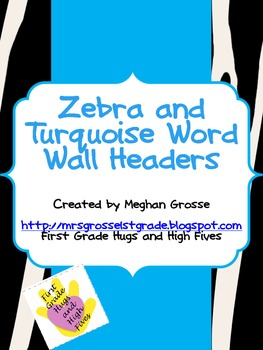 Zebra and Turquoise Word Wall Headers