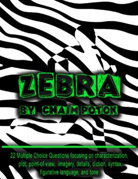 Zebra by Chaim Potok Quiz