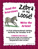 Zebra on the Loose! FUN Informative Writing Activity for Common Core Grades 4-8