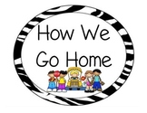 Zebra print how we go home chart