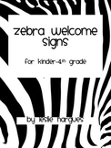 Zebra welcome signs