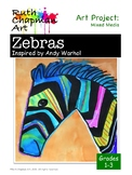 Zebras Inspired by Andy Warhol: Pop Art Lesson for Grades 1-3