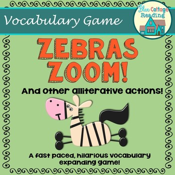 Zebras Zoom! And Other Alliterative Actions