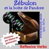 French reflexive verbs: Une histoire/exercices: Zébulon et