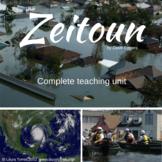 Zeitoun Complete Teaching Unit