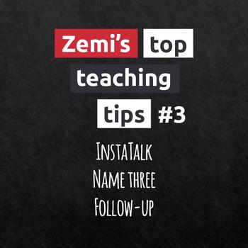 Zemi's top teaching tips #3 (7-9)
