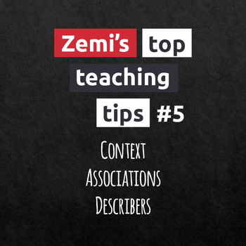 Zemi's top teaching tips #5 (13-15)