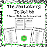 Zen Coloring To Do List and Behavior Intervention