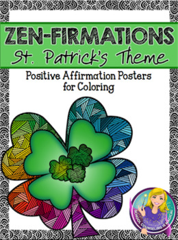 Zen-Firmations Coloring Posters (St. Patrick's Theme)