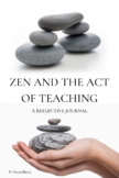 Zen and the Act of Teaching