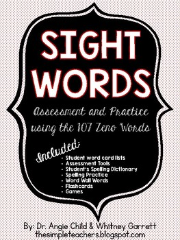 Sight Words Assessment and Practice Pack (107 Zeno High Frequency Words)