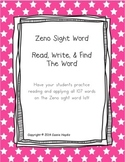 Zeno Sight Word read, write, build and stamp the word