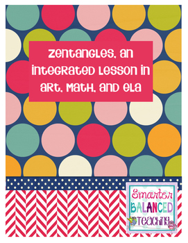 Zentangles, an Integrated Lesson in Art, Math, and ELA