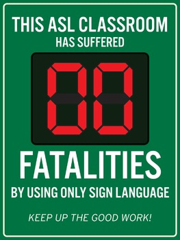 Zero Fatalities from using only ASL