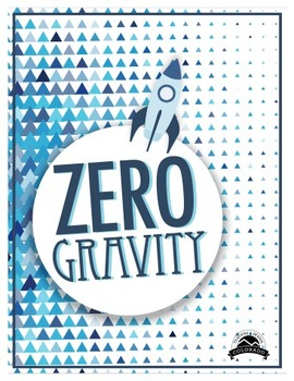 Zero Gravity - Mass, Weight, and Gravity Lab {Editable}