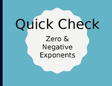 Zero & Negative Exponents (Quick Check with CLICKERS)