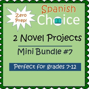 Zero Prep Spanish Novel Projects - Mini Bundle #7