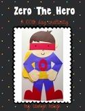 Zero The Hero! A 100th day craftivity