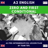 Zero and First Conditional A2 Pre-Intermediate Lesson Plan