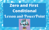 Zero and First Conditional Lesson with PowerPoint
