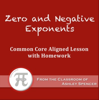 Zero and Negative Exponents (Lesson Plan with Homework)
