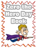 Zero the Hero Book