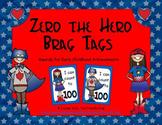 Zero the Hero Brag Tags
