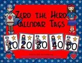 Zero the Hero Calendar Tags