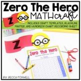 Zero the Hero Math Craftivity