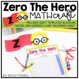 Zero the Hero Math Craftivity