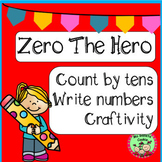 Zero the Hero counting by ten, write the numbers, craftivi