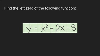 Zeros and Vertex Graphing Calculator Challenge