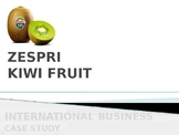Zespri - Case Study (International Business)
