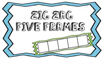 Zig Zag Five Frames