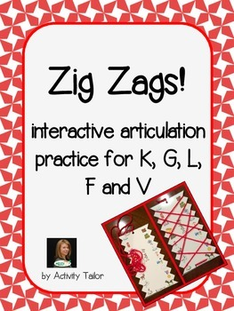 Zig Zags for Articulation of K, G, L, F and V